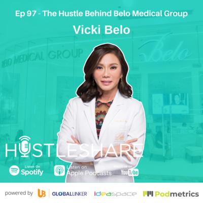 Vicki Belo - The Hustle Behind Belo Medical Group
