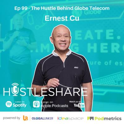 Ernest Cu - The Hustle Behind Globe Telecom