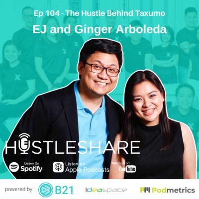 EJ and Ginger Arboleda - The Hustle Behind Taxumo