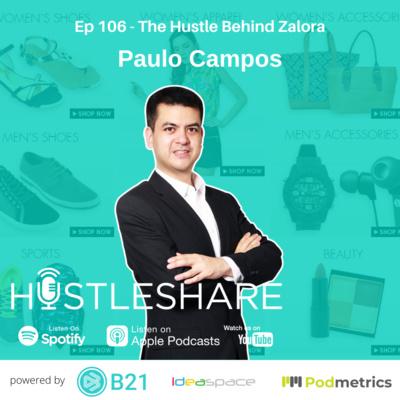 Paulo Campos - The Hustle Behind Zalora