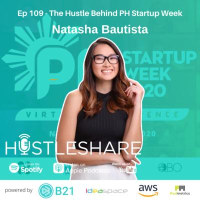 Natasha Bautista - The Hustle Behind PH Startup Week