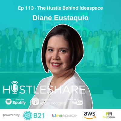 Diane Eustaquio - The Hustle Behind Ideaspace