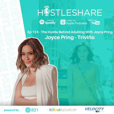 Joyce Pring - The Hustle Behind Adulting With Joyce Pring