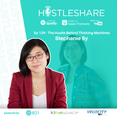 Stephanie Sy - The Hustle Behind Thinking Machines