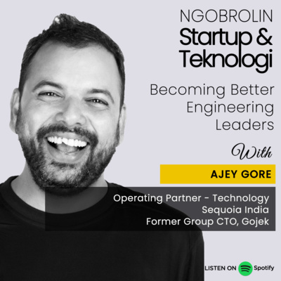 Ajey Gore: Becoming Better Engineering Leader