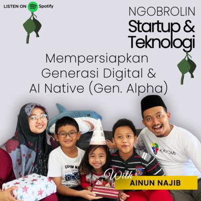 Ainun Najib: Mempersiapkan Generasi Digital dan AI Native