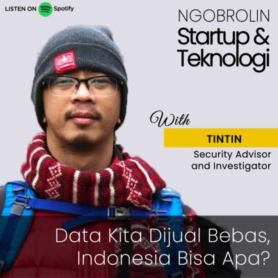 Tintin: Data Kita Dijual Bebas, Indonesia Bisa Apa?