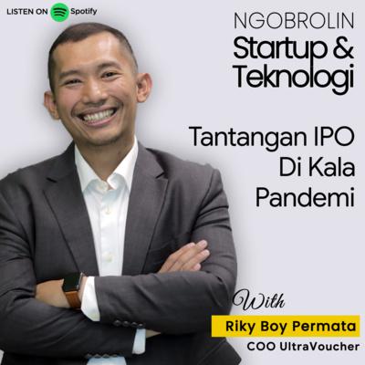 Riky B Permata: Tantangan IPO di Kala Pandemi