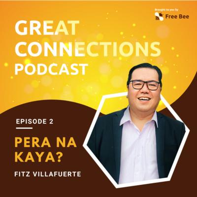 Ep. 2: Pera Na Kaya? (Feat. Fitz Villafuerte)