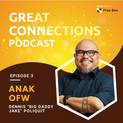 Ep. 3: Anak OFW (Feat. Dennis Poliquit AKA Big D)