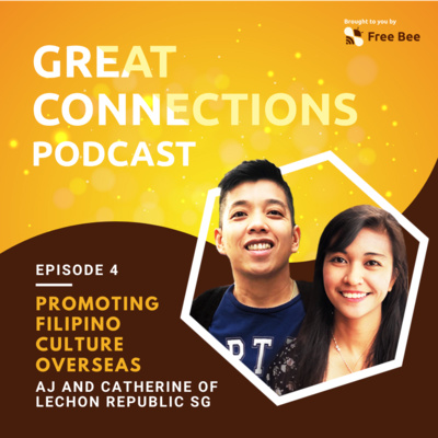 Ep. 4: Promoting Filipino Culture Overseas (Feat. AJ and Catherine of Lechon Republic SG)