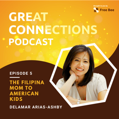 Ep. 5: The Filipina Mom to American Kids (Feat. Delamar Arias-Ashby)