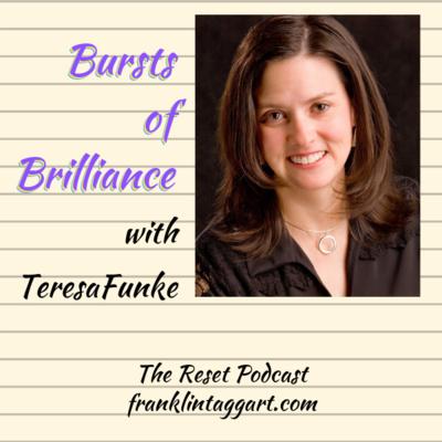 Bursts of Brilliance™ with Author Teresa Funke
