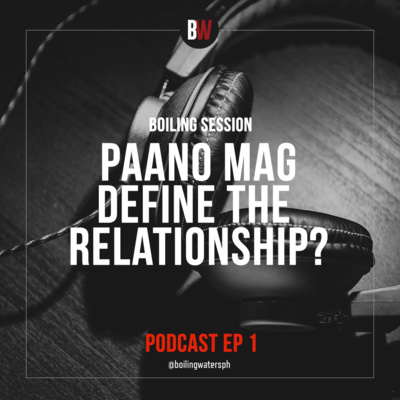 1. Paano Mag-Define The Relationship? DTR
