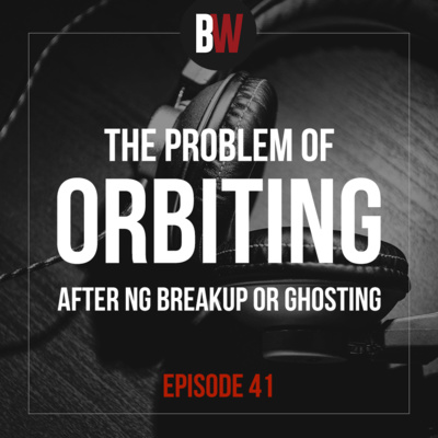 41. The Problem of ORBITING after ng Ghosting or Break Up