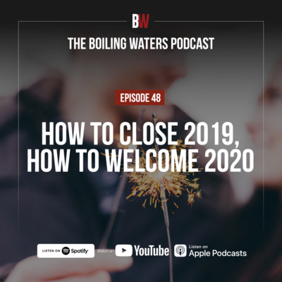 48. How To Close 2019, How to Welcome 2020