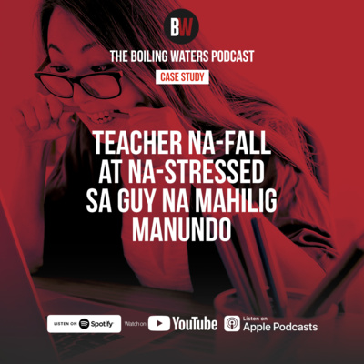 Case Study- Teacher Na-Fall at Na-Stressed sa Guy Na Mahilig Manundo