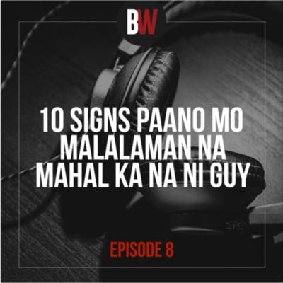 8. 10 Signs Paano Mo Malalaman na Mahal Ka na ni Guy