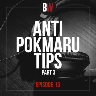 15. 10 Utos ng mga Pokmaru- Part 3
