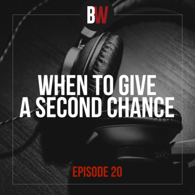 20. When To Give A Second Chance