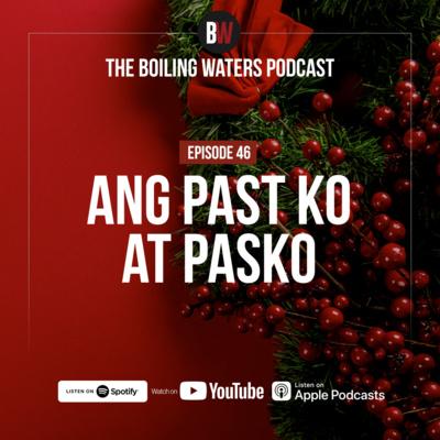 46. Ang Past Ko at Pasko