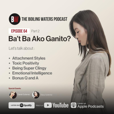 64. Ba't Ba Ako Ganito? Know Your Attachment Style - Part 2