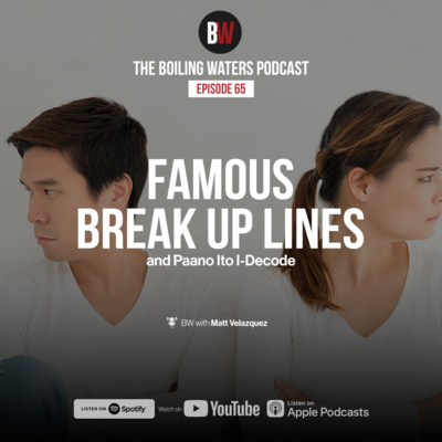 65. Famous Break Up Lines at Paano Ito I-Decode
