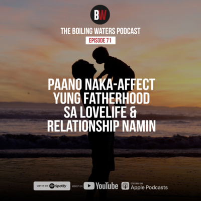 71. Our Father, Lovelife & Relationship