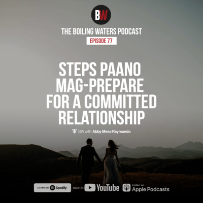 77. Paano Mag-Prepare for a Commitment