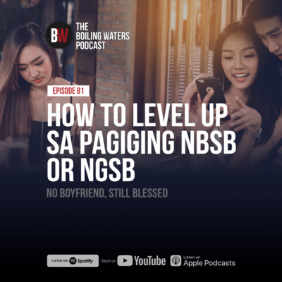 81. How to Level Up Sa Pagiging NBSB or NGSB