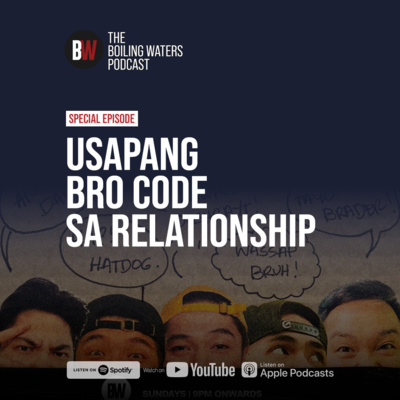Special Episode: The Bro Code with Jericho Arceo, Khan Santos, Carl Pascua, Neo Rivera, Noah Correa