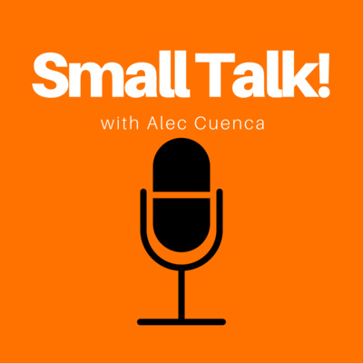 Podcasts Are Stupidly Fun | #SmallTalk 00