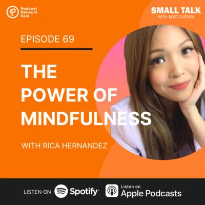 The Power of Mindfulness w/ Rix Hernandez