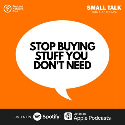 Stop Buying Stuff You Don't Need | #AskAlec03