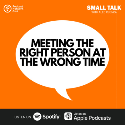 Meeting The Right Person At The Wrong Time | #AskAlec04