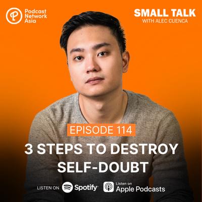 3 Ways To Destroy Self-Doubt