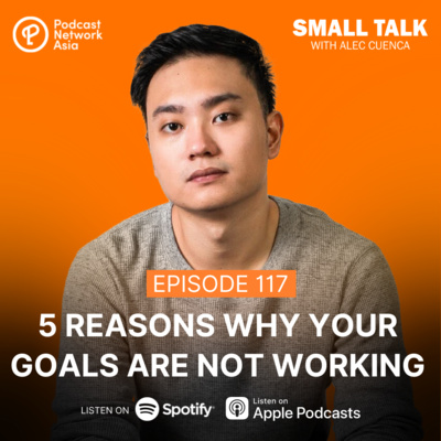 5 Reasons Why Your Goals Are Not Working