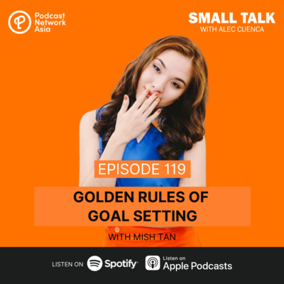 Golden Rules of Goal Setting With Mish Tan
