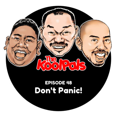 EPISODE 48: Don't Panic!