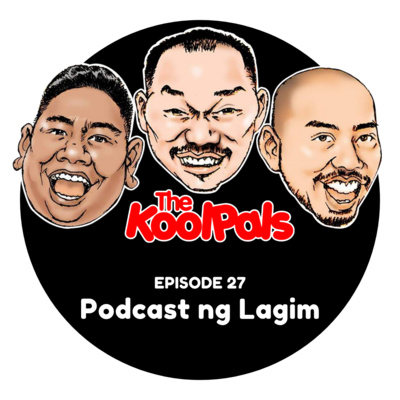 EPISODE 27: Podcast ng Lagim