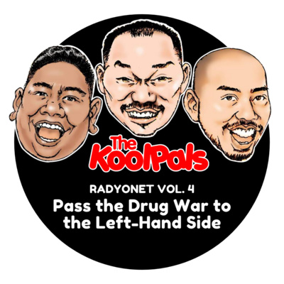 RADYONET VOL. 4: Pass the Drug War to the Left-Hand Side