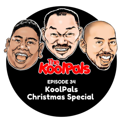EPISODE 34: KoolPals Christmas Special
