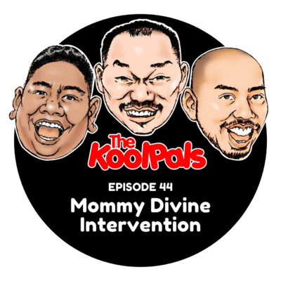 EPISODE 44: Mommy Divine Intervention