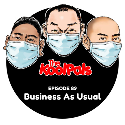 EPISODE 89: Business As Usual