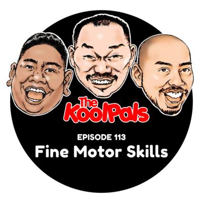 EPISODE 113: Fine Motor Skills