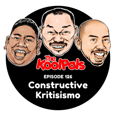 EPISODE 126: Constructive Kritisismo