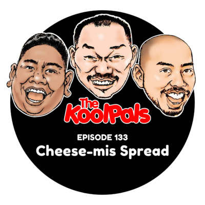 EPISODE 133: Cheese-mis Spread