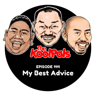 EPISODE 144: My Best Advice
