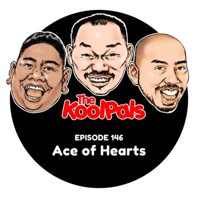 EPISODE 146: Ace of Hearts
