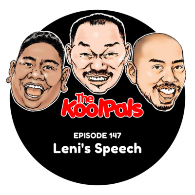 EPISODE 147: Leni's Speech
